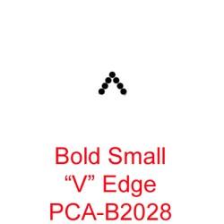 "(PCA-B2028)Bold Small V"" Edge"""
