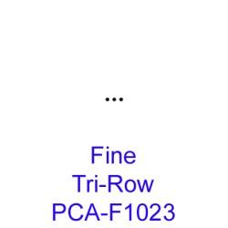 (PCA-F1023)Fine Tri-Row