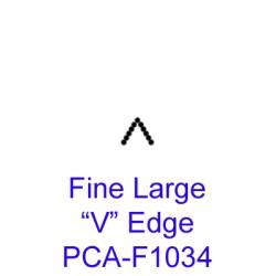 "(PCA-F1034)Fine Large V"" Edge"""