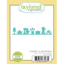 (TE735)Taylored Expressions Eventful - In The Kitchen