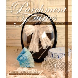 Pergamano Parchment Fairies 2012:Memories within the dome