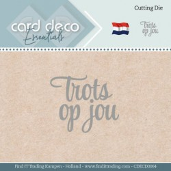 (CDECD0064)Card Deco Essentials - Dies - Trots op jou