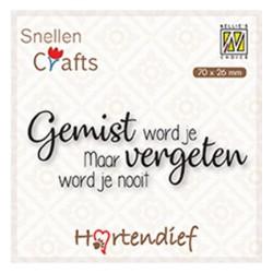 (DTPCS005)Nellie's Choice Clear stamps Text Gemist word je Maar vergeten word je.